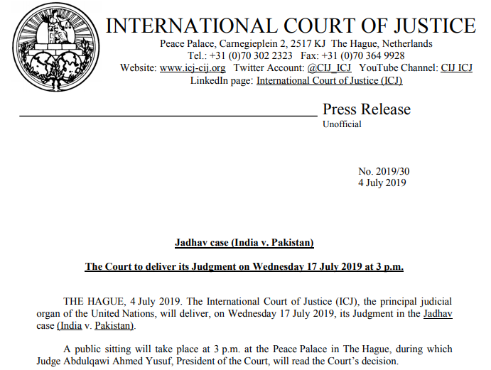 The International Court of Justice (ICJ) to deliver the verdict in Kulbhushan Yadav Case on Wednesday 17 July 2019 3:00 PM