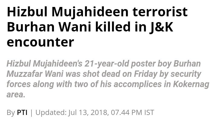 Terrorist Burhan Wani was killed by Indian Security forces