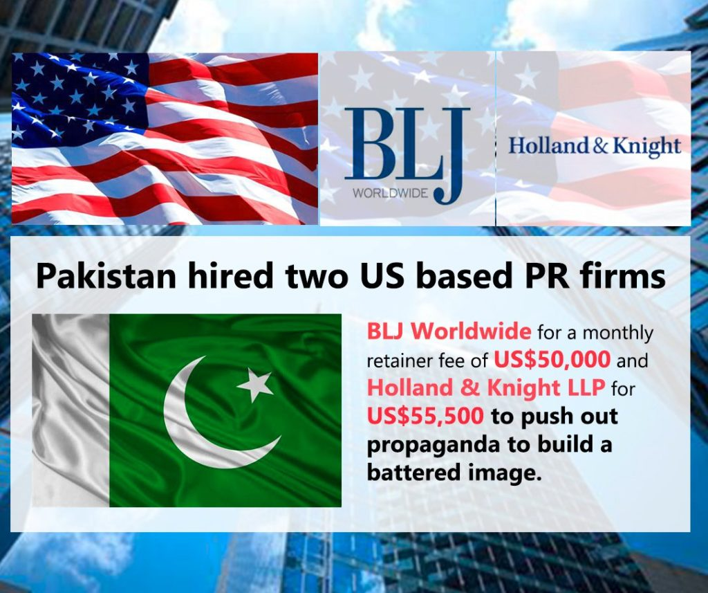 Pakistan has hired two US based PR firms BLJ Worldwide  and Holland & Knight LLP to save it from shame in front of the whole world