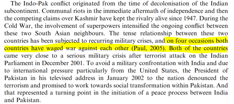 Swain parrots the argument that India and Pakistan waged war against each other